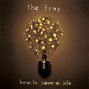 The_Fray_-_How_to_Save_a_Life
