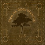 Men As Trees Walking - 1518 - album cover