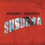 House of Heroes - Suburba - album cover