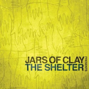 Jars of Clay - The Shelter