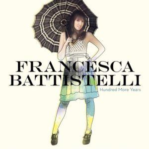 Francesca Battistelli - Hundred More Years - Cover