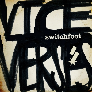 Switchfoot - Vice Verses Cover