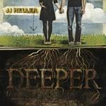 jj-heller-deeper