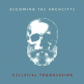 Becoming the Archetype - Celestial Progression