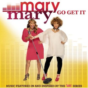 mary-mary-go-get-it