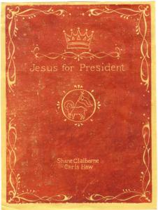 Jesus For President by Shane Claiborne