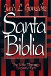 Santa Biblia by Justo Gonzalez