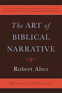 The Art of Biblical Narrative by Robert Alter